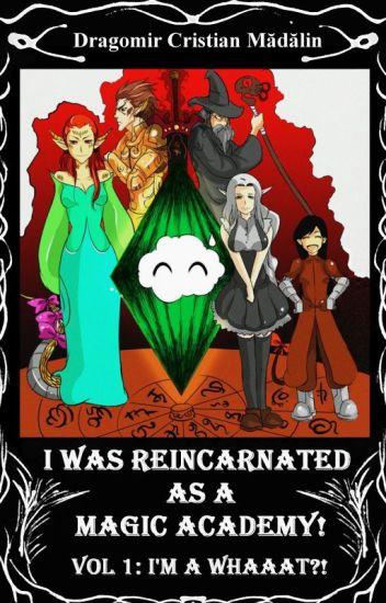 I was reincarnated as a Magic Academy!