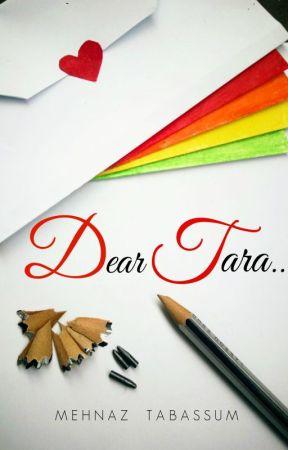 Dear Tara | ✔ by MehnazTabassum
