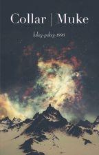 Collar | Muke [slow updates] by lukey-pukey-1996