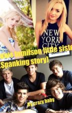 Louis tomilsons little sister (spanking) by crazybaby12345678910