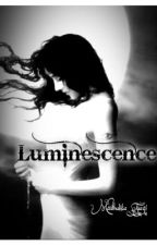 Luminescence by Aranasmith