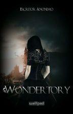 Wondertory by Escritor_Anonimo88