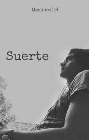 Suerte  by MouqueGirl