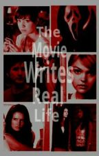The Movie Writes Real Life by thesnarkknight