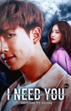 [C] I need you → k.nj by ziczaq
