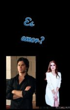 Es amor?  -( Damon Salvatore y tú ) by LUCIA_1922
