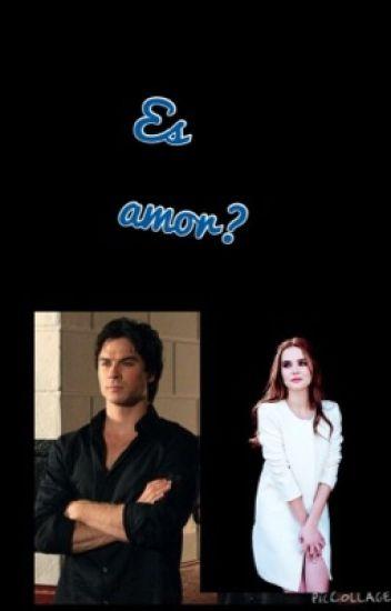 Es amor?  -( Damon Salvatore y tú )