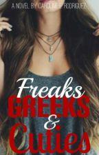 Freaks, Greeks, & Cuties  by biebernlovatoXP