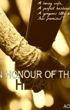 In Honour of the Heart [Wattpadprize14] by Achu2911
