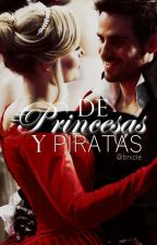 De princesas y piratas by Brxcie