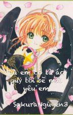 Dù em có là ác quỷ tôi sẽ mãi yêu em by SakuraNguyen3