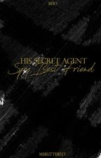 BHO: His Secret Agent Spy Best friend [Heaven and Lynxie Short Story] by MsButterfly
