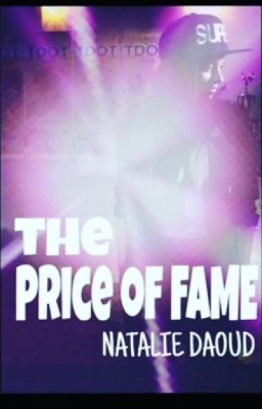 The Price of Fame (Currently Editing)