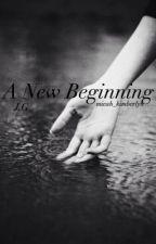 A New beginning// J.G. by micah_kimberlyn