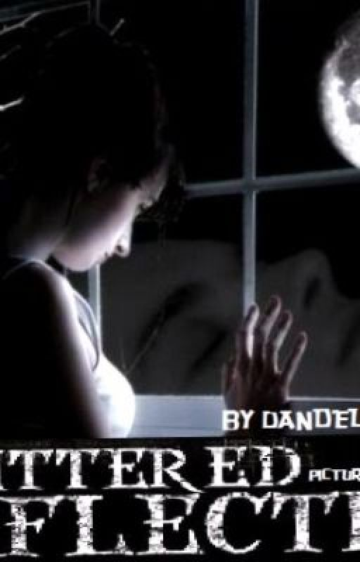 Shattered Reflection: A Werewolf Romance by dandelionrainbow