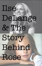 Ilse DeLange & The Story Behind Rose by SoIncredible_