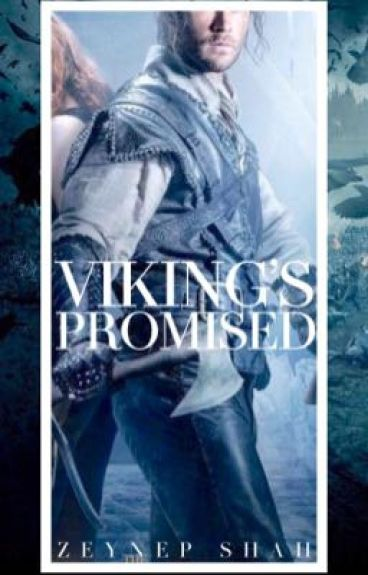 VIKING'S PROMISED (Lords And Aces #1) -Completed.