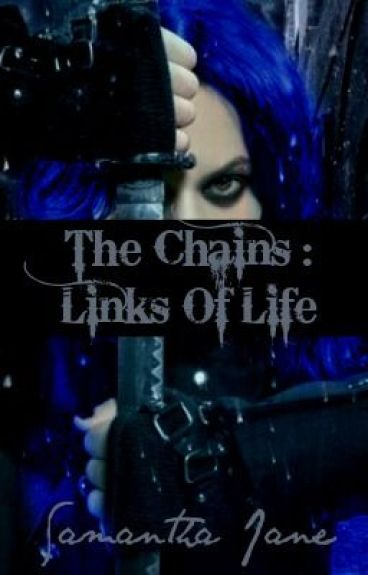 The Chains: The Links Of Life by Lovelyland