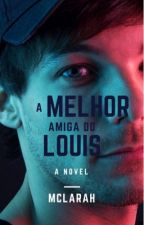 A Melhor Amiga do Louis by mclarah
