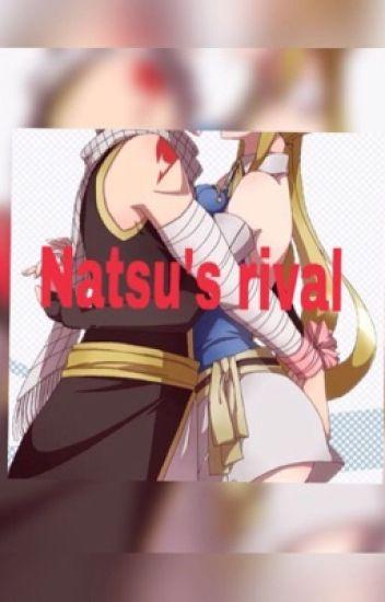 Natsu's Rival (A Nalu Fanfic)