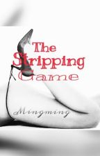 The Stripping Game [One Shot] by FigsAraza