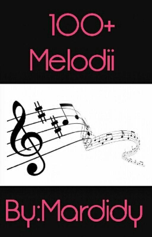 100+ Melodii by Mardidy