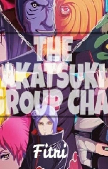 THE AKATSUKI GROUP CHAT