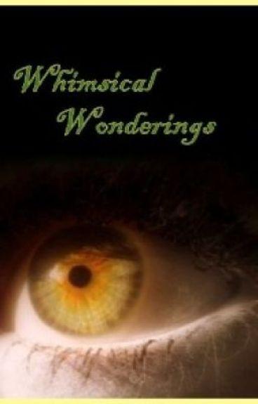 Whimsical Wonderings by mae96lit