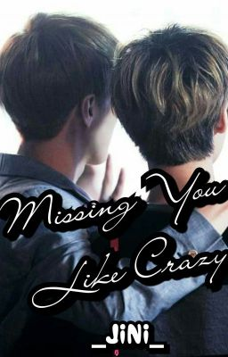 [Oneshot|K+][HanHun] Missing You Like Crazy