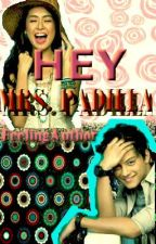 HEY MRS.PADILLA {kathniel Fan fic} by FeelingAuthor