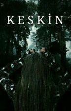 KESKİN by Reading-0