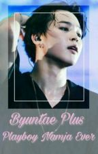 [ByunBoy]Byuntae Plus Playboy Namja Ever by dubudubu_bts