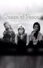 Queen of Peace by AlanaLeFay