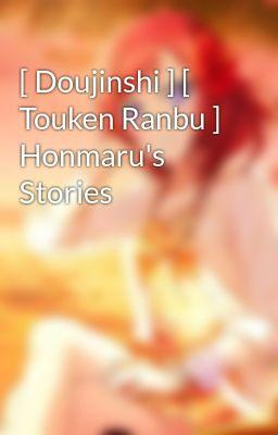 Đọc truyện [ Doujinshi ] [ Touken Ranbu ] Honmaru's Stories