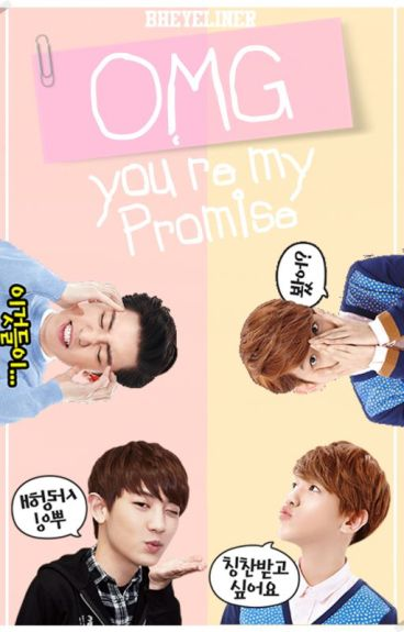 OMG, You're My Promise! [#4] [DÜZENLENİYOR]