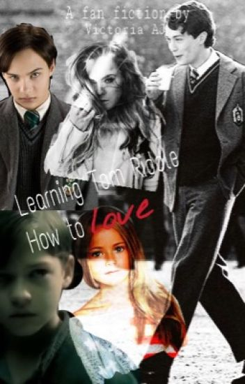 Teaching Tom Riddle how to love