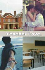 Teacher Love  ||Benjamin Mascolo|| by Mrs__Hemmo96