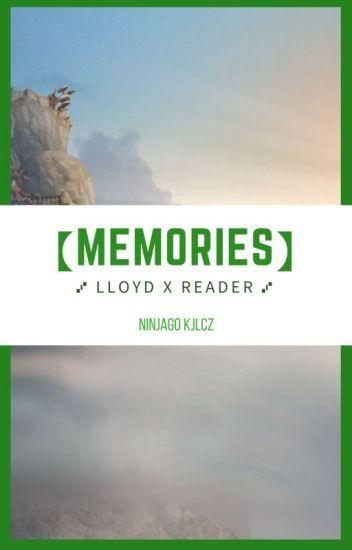 Memories (Lloyd x Reader)