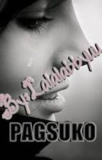 Pagsuko (One-Shot) by lalalabbyuu