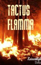 Tactus Flamma by rainandlight26