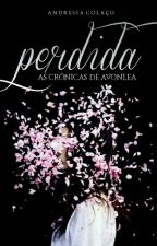 Perdida - As Crônicas de Avonlea by seaflowers_