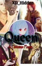 Queen (A Gintama Fanfiction) by XD_Hidden