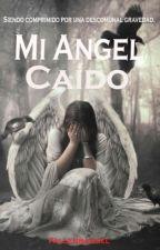 Mi Angel Caido by fallenbangel