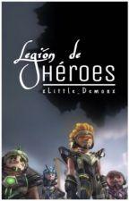 ✪ Legión de Héroes ✪ by xLittle_Demonx