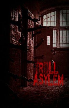 trolls asylum by Hadrak95