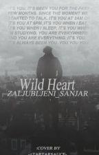 Wild Heart  by Zaljubljeni_Sanjar