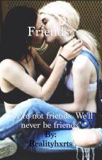 Friends; lesbian by c-araphxrnelia