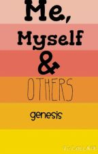 Me, Myself, and Others by ForgottenDreams24
