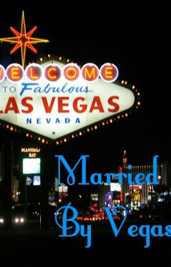 Married by Vegas (BWWM)