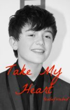 Take My Heart ~ A Greyson Chance Fanfiction ~ by teabeforebed